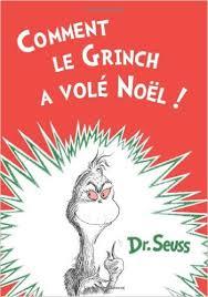 4. How The Grinch Stole Christmas! - Dr. Seuss: Livre